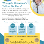 Who Gets Grandma's Yellow Pie Plate?